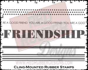 Friendship Strips Cling Mounted Rubber Stamps from Red Rubber Designs