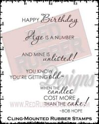 Age is a Number Cling Mounted Rubber Stamps from Red Rubber Designs