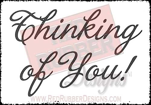 Thinking Of You Unmounted Rubber Stamp from Red Rubber Designs