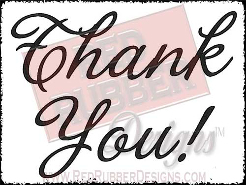 Thank You Unmounted Rubber Stamp from Red Rubber Designs