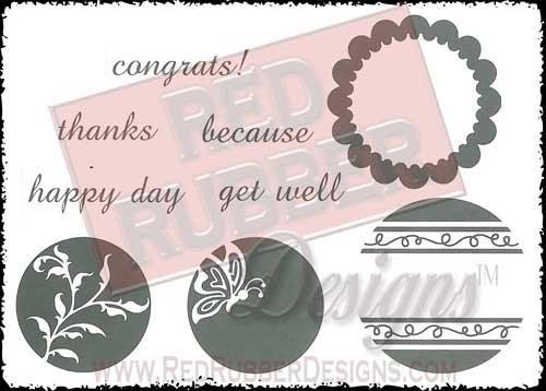 Circles and Sentiments Unmounted Rubber Stamps from Red Rubber Designs
